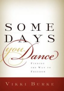 some days you dance